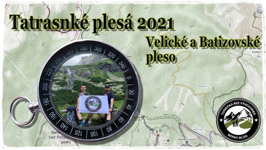 #15 Turistika bez výhovoriek…… Tatranské plesá 2021